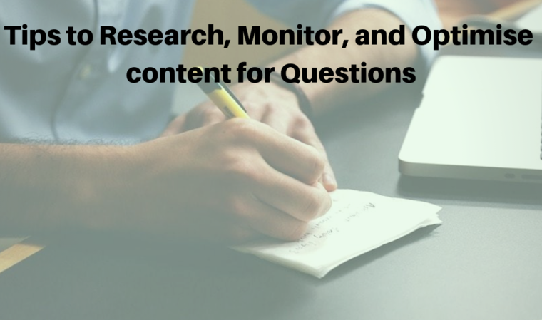 Large tips to research  monitor  and optimise content for questions