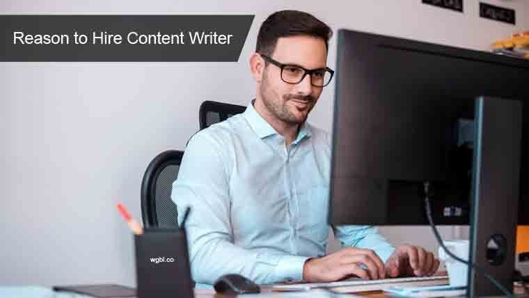 Large reasons to hire content writer